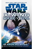 Купити - Книжки - Star Wars. X-Wing. Mercy Kill