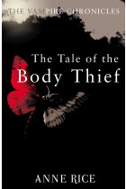 Купити - Книжки - The Tale Of The Body Thief. The Vampire Chronicles 4