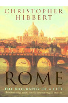 Купить - Книги - Rome. The Biography Of A City