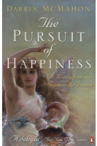 Купити - Книжки - The Pursuit of Happiness. A History from the Greeks to the Present