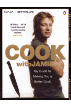 Купити - Книжки - Cook with Jamie. My Guide to Making You a Better Cook