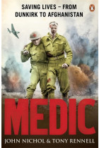 Купити - Книжки - Medic. Saving Lives — From Dunkirk to Afghanistan