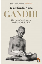 Купить - Книги - Gandhi 1914-1948. The Years That Changed the World