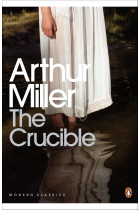The Crucible. A Play in Four Acts