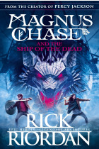 Купить - Книги - Magnus Chase and the Ship of the Dead. Book 3