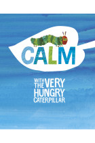 Купить - Книги - Calm with the Very Hungry Caterpillar
