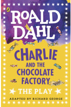 Купити - Книжки - Charlie and the Chocolate Factory. The Play