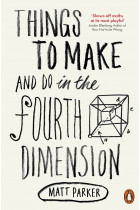 Купить - Книги - Things to Make and Do in the Fourth Dimension