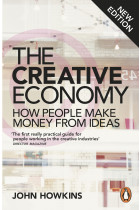 Купить - Книги - The Creative Economy: How People Make Money From Ideas