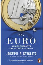 Купить - Книги - The Euro. How A Common Currency Threatens The Future Of Europe