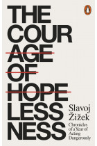 Купити - Книжки - The Courage of Hopelessness. Chronicles of a Year of Acting Dangerously