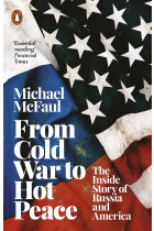 Купити - Книжки - From Cold War to Hot Peace. The Inside Story of Russia and America
