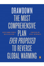 Купить - Книги - Drawdown. The Most Comprehensive Plan Ever Proposed to Reverse Global Warming