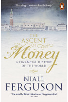 Купить - Книги - The Ascent of Money. A Financial History Of The World