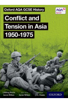Купити - Книжки - Oxford AQA GCSE History Conflict and Tension in Asia 1950-1975 Student Book