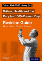 Купити - Книжки - Oxford AQA GCSE History Revision Guides Britain Health and the People c1000-Present Day Revision Guide