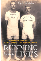 Купити - Книжки - Running For Their Lives. The Extraordinary Story of Britain's Greatest Ever Distance Runners