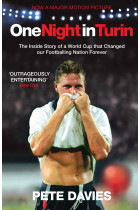 Купить - Книги - One Night In Turin. The Inside Story of a World Cup that Changed our Footballing Nation Forever