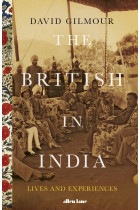 Купить - Книги - The British in India. Three Centuries of Ambition and Experience