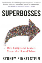 Купити - Книжки - Superbosses: How Exceptional Leaders Nurture Talent to Achieve Market Domination