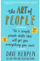 Купить - Книги - The Art of People: The 11 Simple People Skills That Will Get You Everything You Want