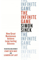Купить - Книги - The Infinite Game. How great Businesses Achieve Long. Lasting Success