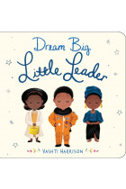 Купить - Книги - Dream Big, Little Leader