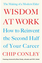 Купить - Книги - Wisdom at Work. The Making of a Modern Elder