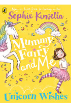 Купить - Книги - Mummy Fairy And Me: Unicorn Wishes