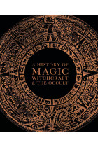 Купити - Книжки - A History of Magic. Witchcraft and the Occult