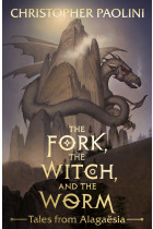 The Fork, the Witch, and the Worm. Tales from Alagaësia Volume 1: Eragon
