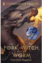 The Fork, the Witch, and the Worm. Tales from Alagaesia Volume 1: Eragon