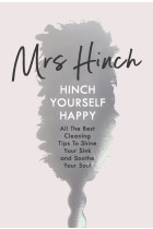 Купить - Книги - Hinch Yourself Happy: All The Best Cleaning Tips To Shine Your Sink And Soothe Your Soul