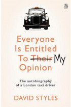 Купить - Книги - Everyone Is Entitled To My Opinion