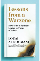 Купити - Книжки - Lessons from a Warzone: How to be a Resilient Leader in Times of Crisis