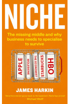 Купить - Книги - Niche. The missing middle and why business needs to specialise to survive