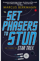 Купить - Книги - Set Phasers to Stun. 50 Years of Star Trek