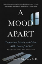 Купить - Книги - A Mood Apart. Depression, Mania, and Other Afflictions of the Self