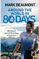 Купить - Книги - Around the World in 80 Days. My World Record Breaking Adventure