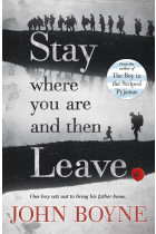Купить - Книги - Stay Where You Are And Then Leave