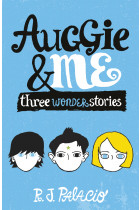 Купить - Книги - Auggie & Me: Three Wonder Stories