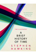 Купити - Книжки - The Illustrated Brief History Of Time