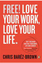 Купить - Книги - Free! Love Your Work, Love Your Life