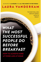 Купити - Книжки - What the Most Successful People Do Before Breakfast