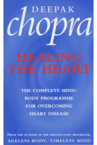 Купити - Книжки - Healing The Heart : The Complete Mind-Body Programme for Overcoming Heart Disease