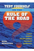 Купить - Книги - Test Yourself on the Rule of the Road: Lights, Shapes, Sound Signals, Collision Avoidance