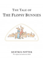 Купить - Книги - The Tale of The Flopsy Bunnies