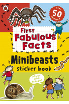 Купити - Книжки - First Fabulous Facts: Minibeasts Sticker Book
