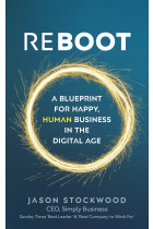 Купить - Книги - Reboot: A Blueprint for Happy, Human Business in the Digital Age