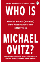 Купить - Книги - Who Is Michael Ovitz?: The Rise and Fall (and Rise) of the Most Powerful Man in Hollywood